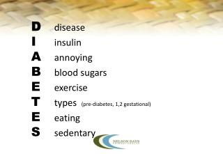 DIABETES and EXERCISE Presentation Overview