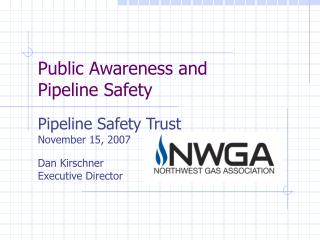 Public Awareness and Pipeline Safety