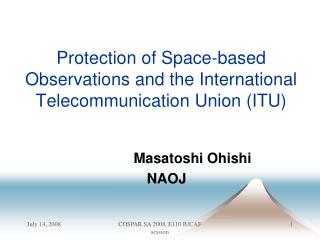 Protection of Space-based Observations and the International Telecommunication Union (ITU)