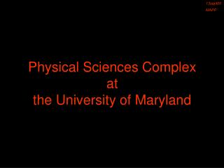 Physical Sciences Complex at the University of Maryland