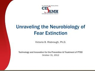Unraveling the Neurobiology of Fear Extinction