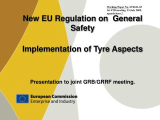 New EU Regulation on General Safety Implementation of Tyre Aspects