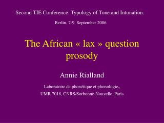 The African « lax » question prosody