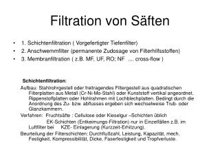 Filtration von Säften
