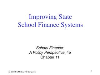 Improving State  School Finance Systems