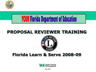PROPOSAL REVIEWER TRAINING  Florida Learn & Serve 2008-09