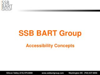SSB BART Group Accessibility Concepts