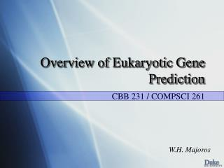 Overview of Eukaryotic Gene Prediction