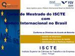 Curso de Mestrado do ISCTE  com M dulo Internacional no Brasil