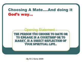 Choosing A Mate….And doing it  God's way…