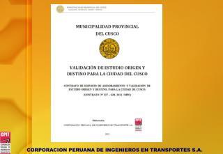 METODOLOGIA EMPLEADA PARA LA VALIDACION DE LA ENCUESTA ORIGEN/DESTINO CIUDAD DEL CUSCO