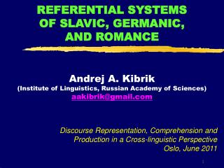 REFERENTIAL SYSTEMS  OF SLAVIC, GERMANIC,  AND ROMANCE