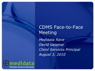 CDMS Face-to-Face Meeting