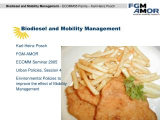 Biodiesel and Mobility Management