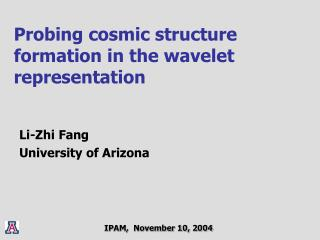 Probing cosmic structure formation in the wavelet representation