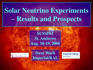Solar Neutrino Experiments – Results and Prospects