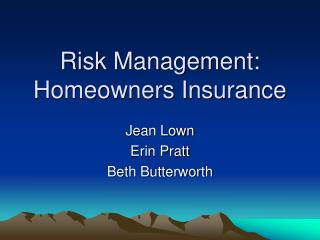 Risk Management: Homeowners Insurance
