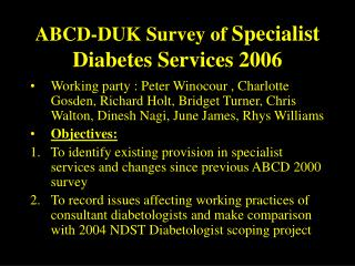ABCD-DUK Survey of  Specialist Diabetes Services 2006