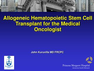 Allogeneic Hematopoietic Stem Cell Transplant for the Medical Oncologist