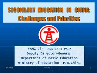 SECONDARY  EDUCATION   IN   CHINA : Challenges and Priorities