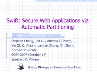 Swift: Secure Web Applications via Automatic Partitioning