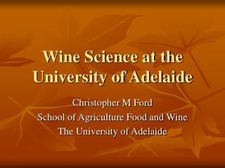Wine Science at the University of Adelaide