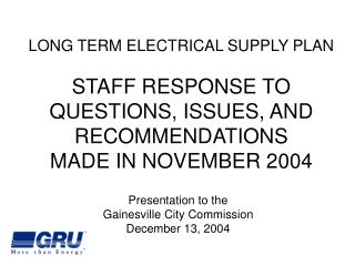 Presentation to the  Gainesville City Commission December 13, 2004