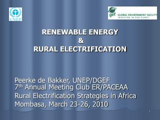 RENEWABLE ENERGY  &  RURAL ELECTRIFICATION