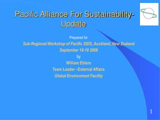 Pacific Alliance For Sustainability-Update