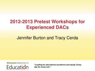 2012-2013 Pretest Workshops for Experienced DACs
