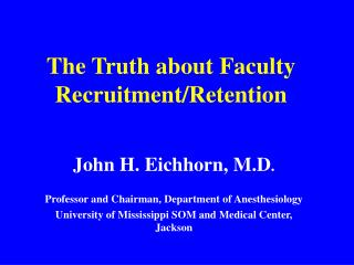 The Truth about Faculty Recruitment/Retention