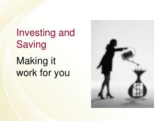 Investing and Saving