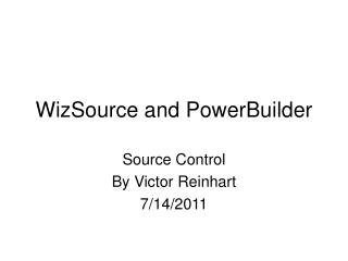 WizSource and PowerBuilder