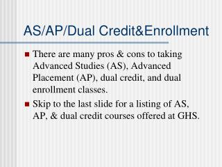 AS/AP/Dual Credit&Enrollment