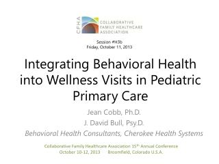 Integrating Behavioral Health into Wellness Visits in Pediatric Primary Care
