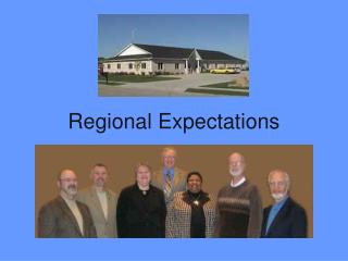 Regional Expectations