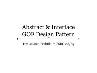 Abstract & Interface GOF Design Pattern