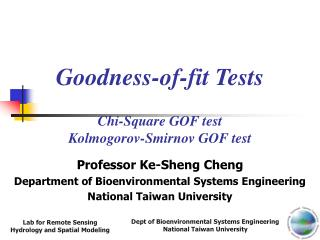 Goodness-of-fit Tests Chi-Square GOF test Kolmogorov-Smirnov GOF test