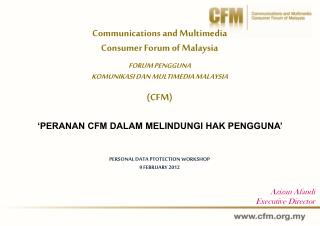 Communications and Multimedia  Consumer Forum of Malaysia FORUM PENGGUNA