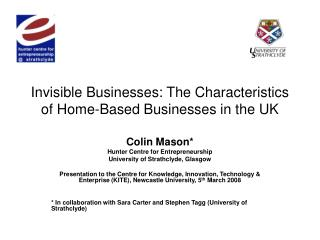 Invisible Businesses: The Characteristics of Home-Based Businesses in the UK