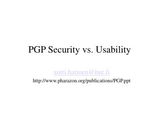 PGP Security vs. Usability