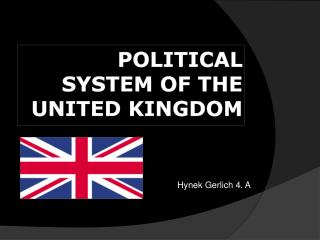 POLITICAL SYSTEM OF THE UNITED KINGDOM