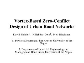 Vortex-Based Zero-Conflict Design of Urban Road Networks