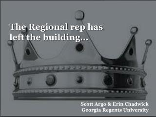 The Regional rep has left the building…