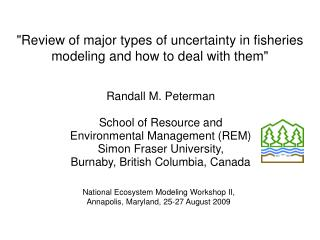 """Review of major types of uncertainty in fisheries modeling and how to deal with them"""