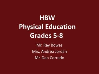 HBW  Physical Education Grades 5-8