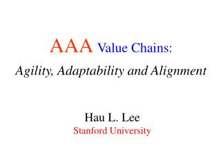 Hau L. Lee Stanford University