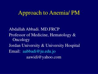 Approach to Anemia/ PM