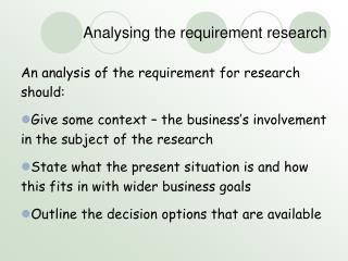 Analysing the requirement research