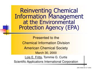 Reinventing Chemical Information Management  at the Environmental Protection Agency (EPA)